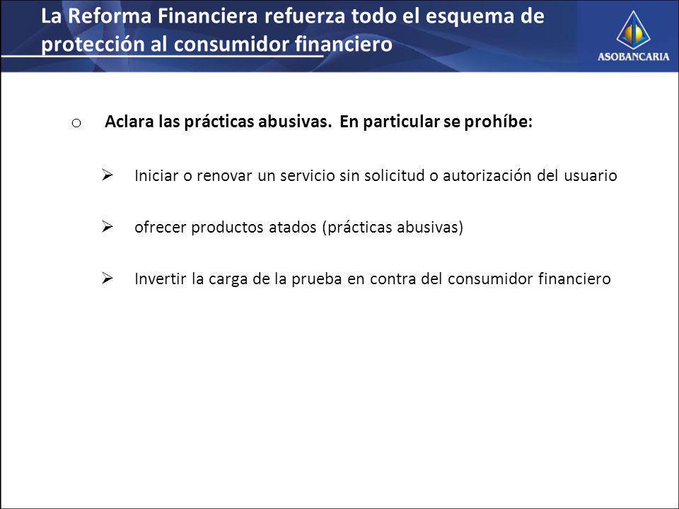 La Reforma Financiera refuerza todo el esquema de protección al consumidor financiero
