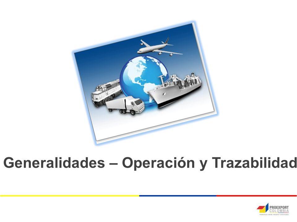 Generalidades – Operación y Trazabilidad