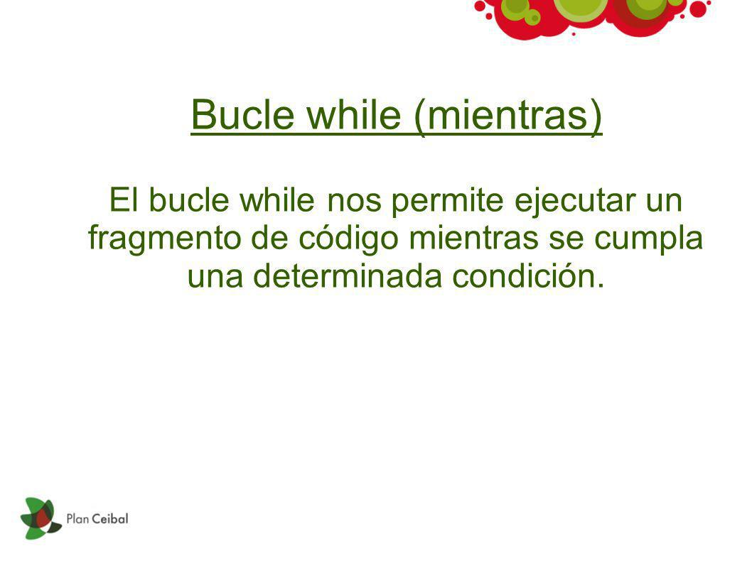 Bucle while (mientras)