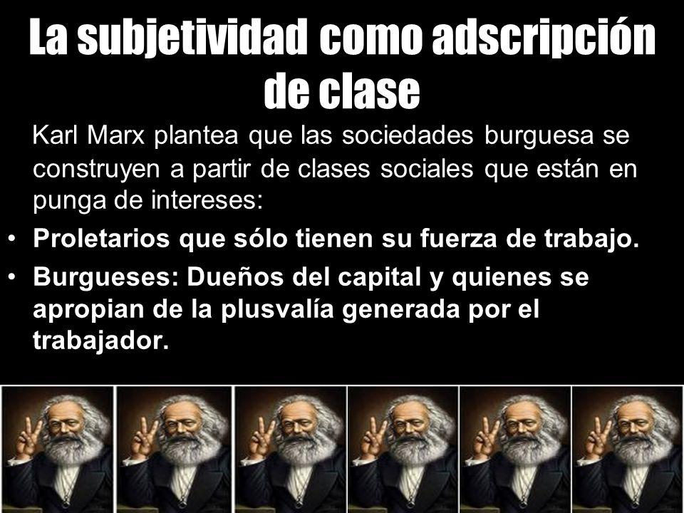 La subjetividad como adscripción de clase