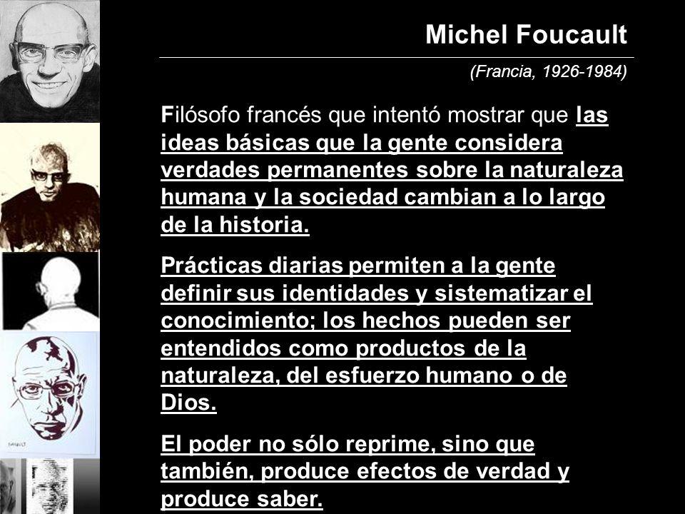 Michel Foucault (Francia, 1926-1984)