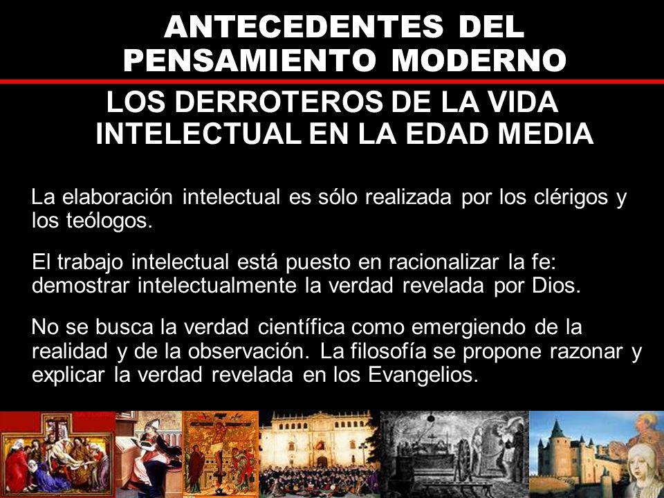 LOS DERROTEROS DE LA VIDA INTELECTUAL EN LA EDAD MEDIA