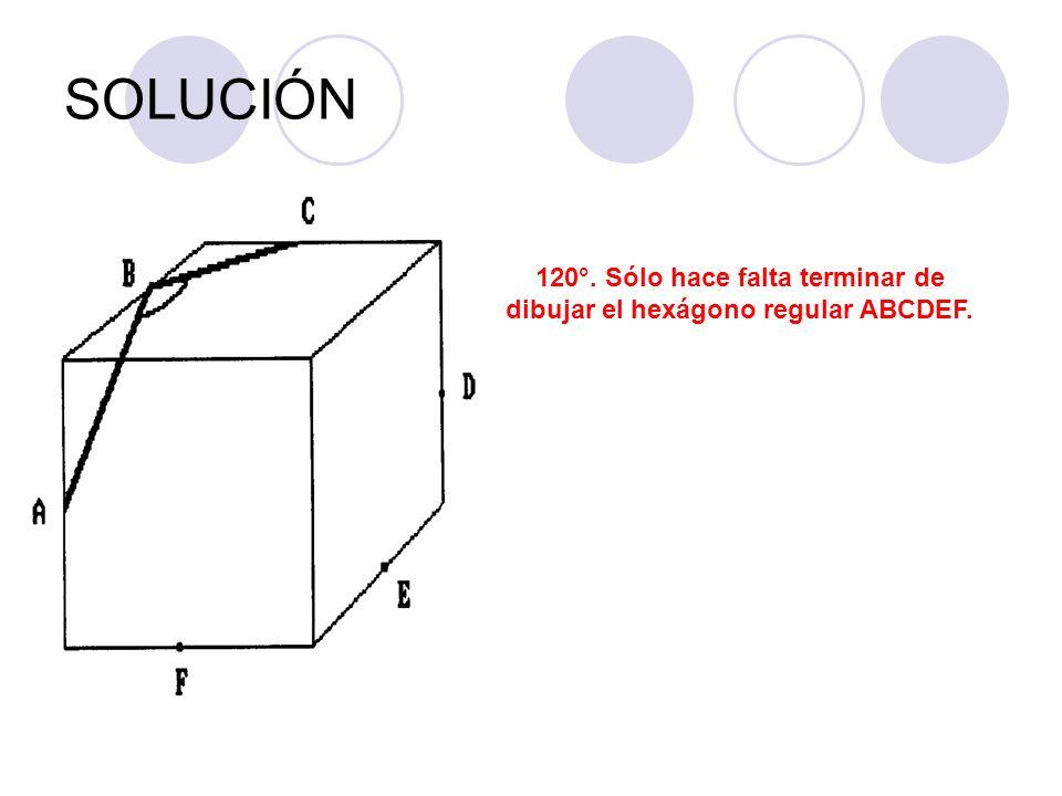 120°. Sólo hace falta terminar de dibujar el hexágono regular ABCDEF.