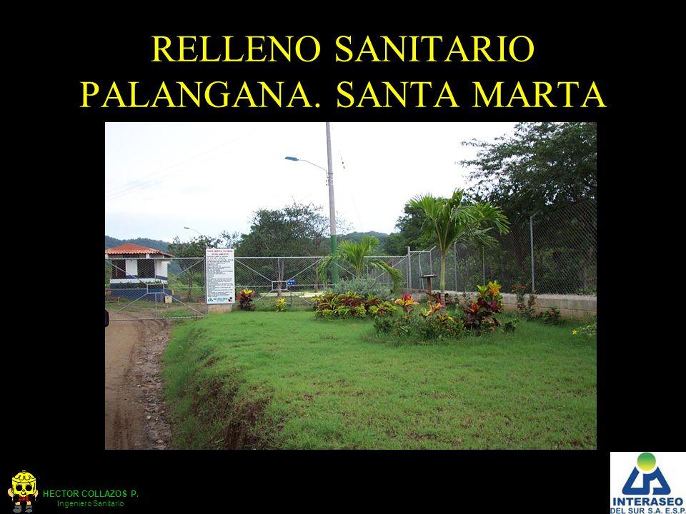 RELLENO SANITARIO PALANGANA. SANTA MARTA