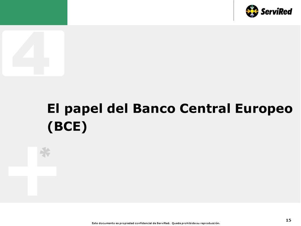 4 El BCE sólo tiene responsabilidad sobre la eurozona