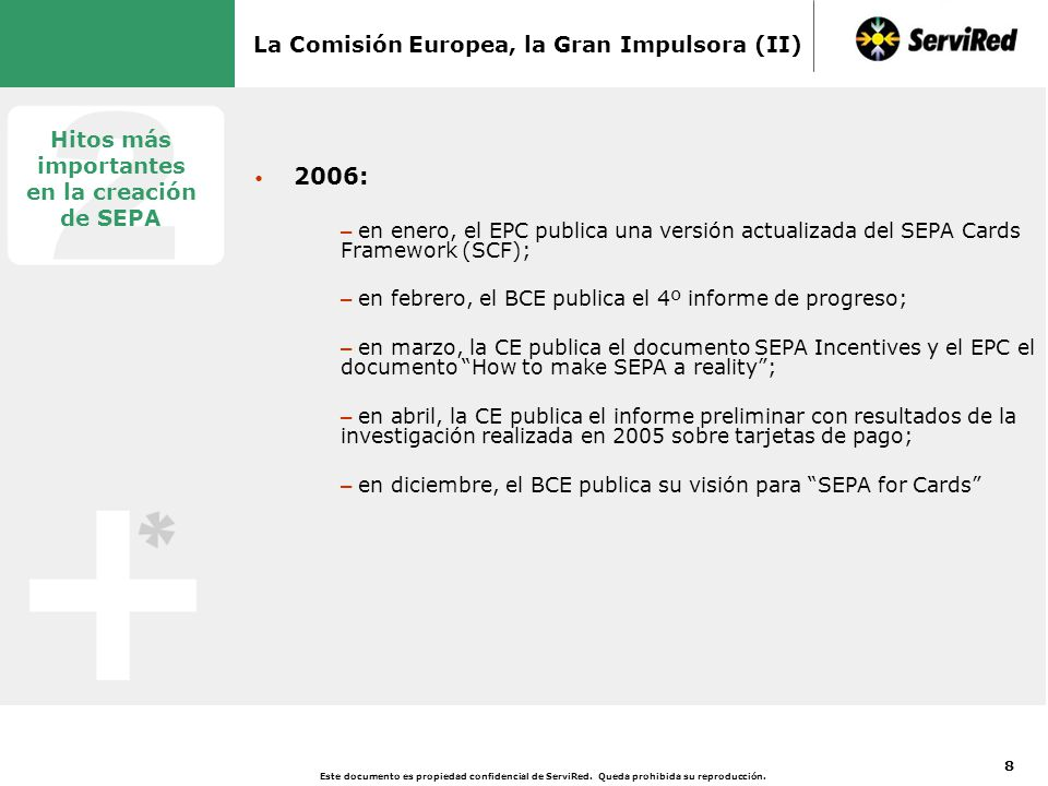 La Comisión Europea, la Gran Impulsora (III)