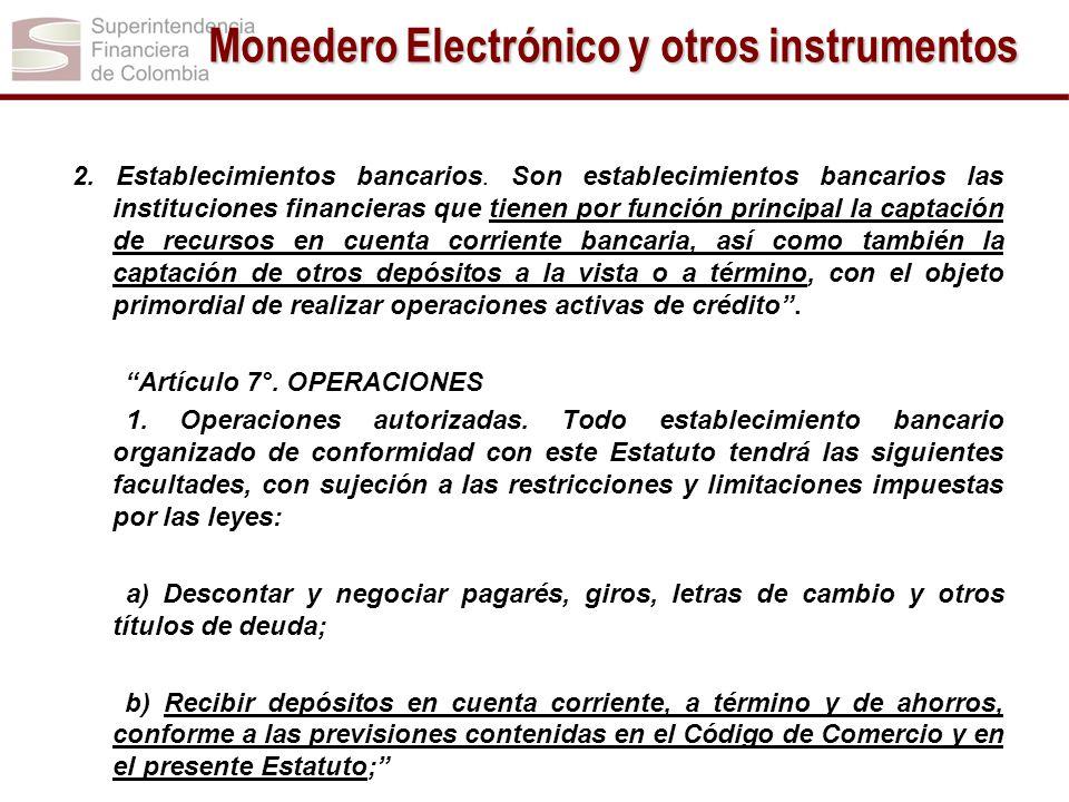 Monedero Electrónico y otros instrumentos