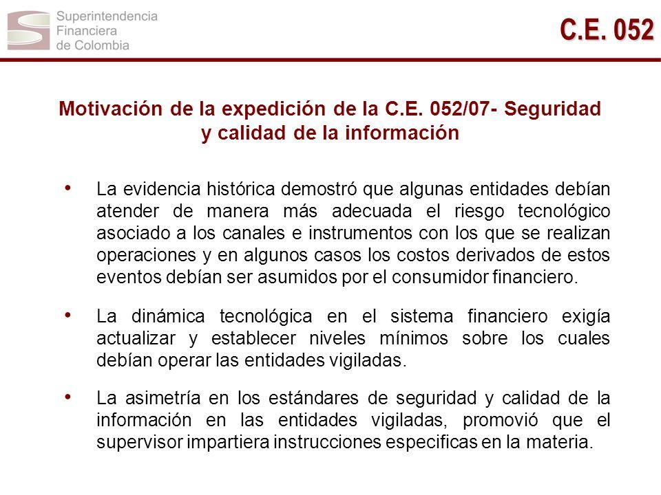 C.E. 052 Motivación de la expedición de la C.E. 052/07- Seguridad y calidad de la información.