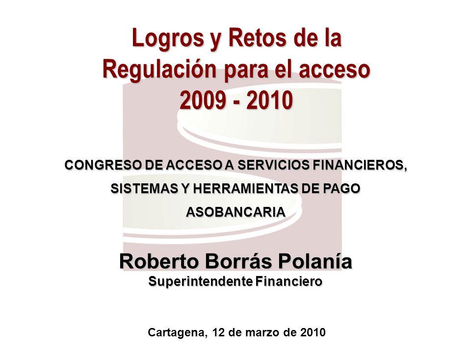Logros y Retos de la Regulación para el acceso 2009 - 2010