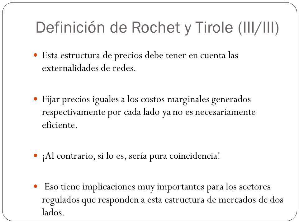 Definición de Rochet y Tirole (III/III)
