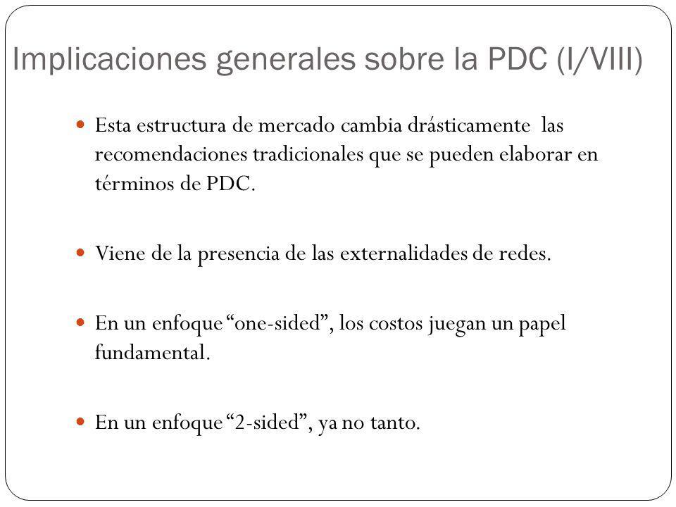 Implicaciones generales sobre la PDC (I/VIII)