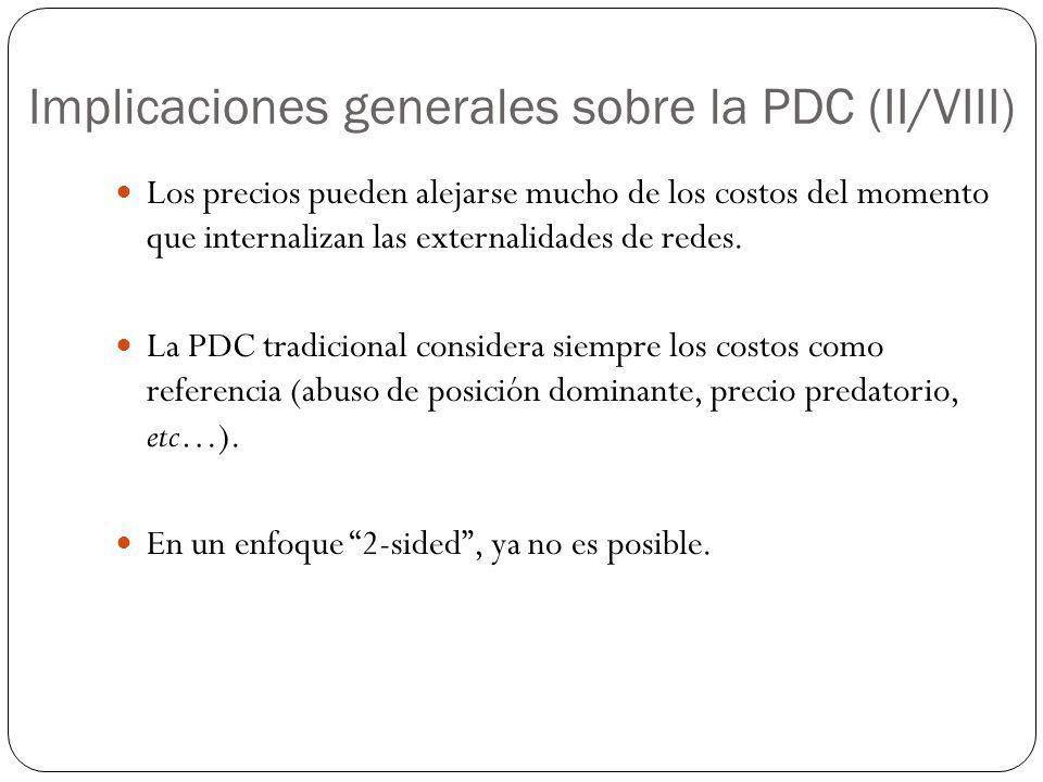 Implicaciones generales sobre la PDC (II/VIII)