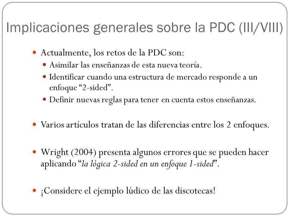 Implicaciones generales sobre la PDC (III/VIII)