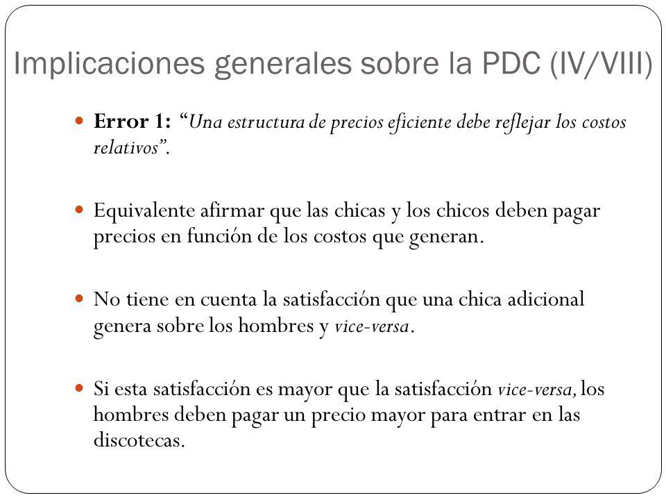 Implicaciones generales sobre la PDC (IV/VIII)