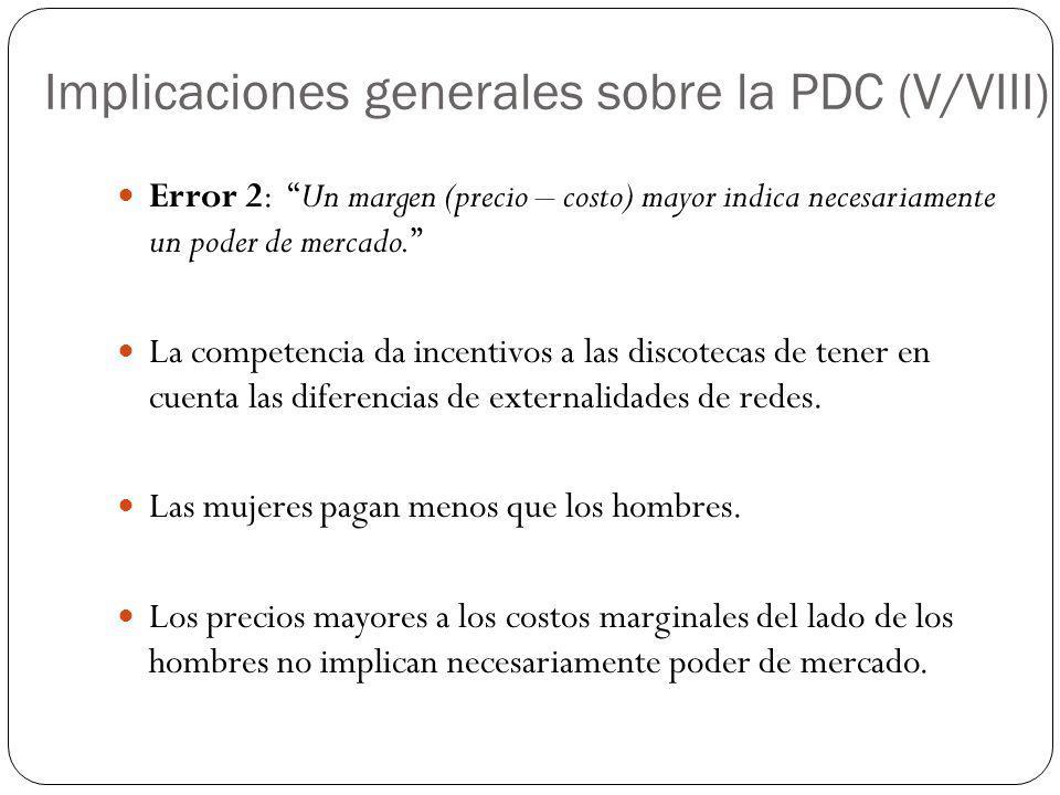 Implicaciones generales sobre la PDC (V/VIII)