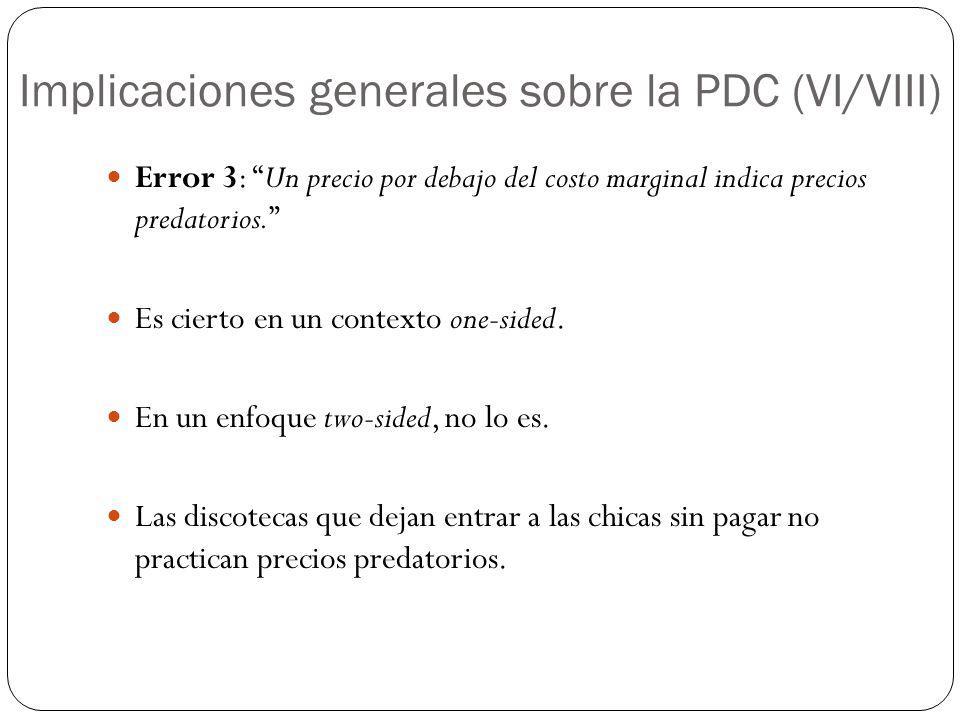 Implicaciones generales sobre la PDC (VI/VIII)