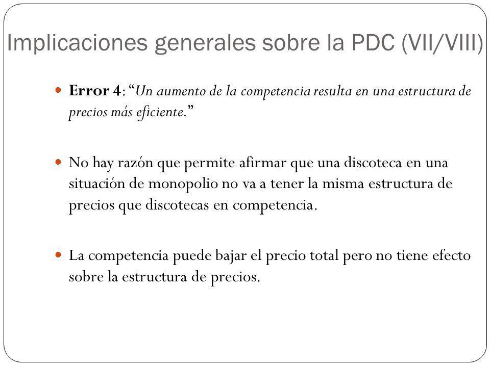 Implicaciones generales sobre la PDC (VII/VIII)