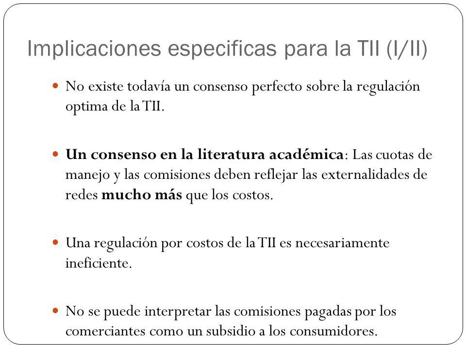 Implicaciones especificas para la TII (I/II)