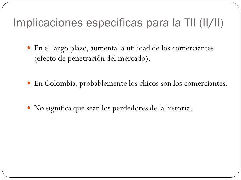 Implicaciones especificas para la TII (II/II)