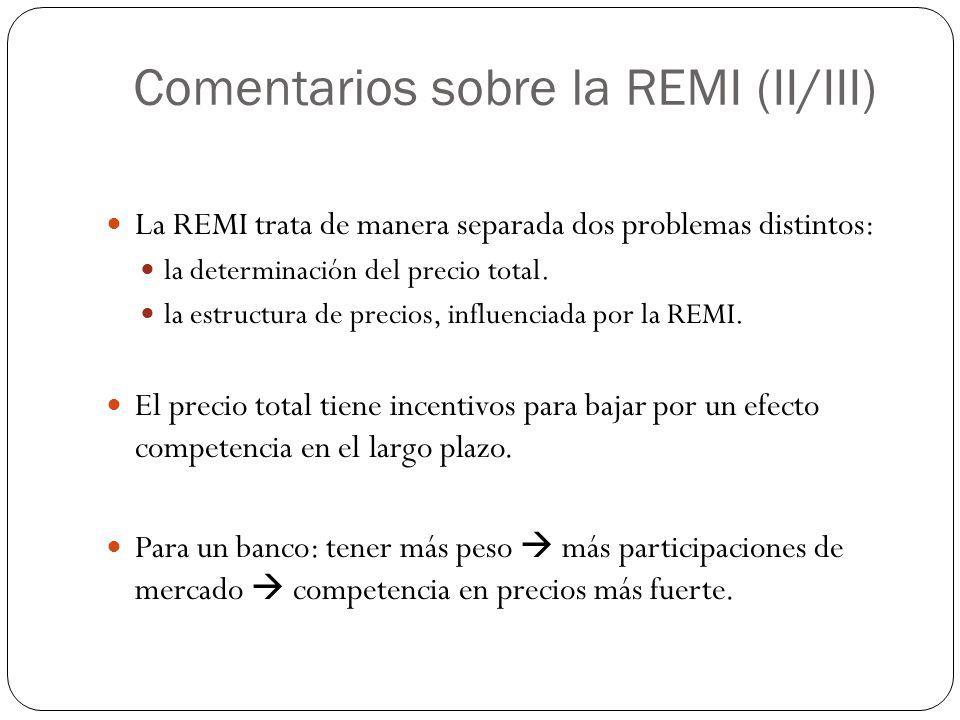 Comentarios sobre la REMI (II/III)
