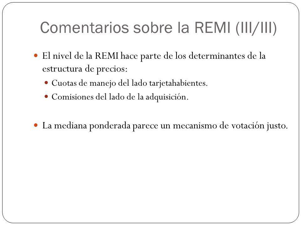 Comentarios sobre la REMI (III/III)