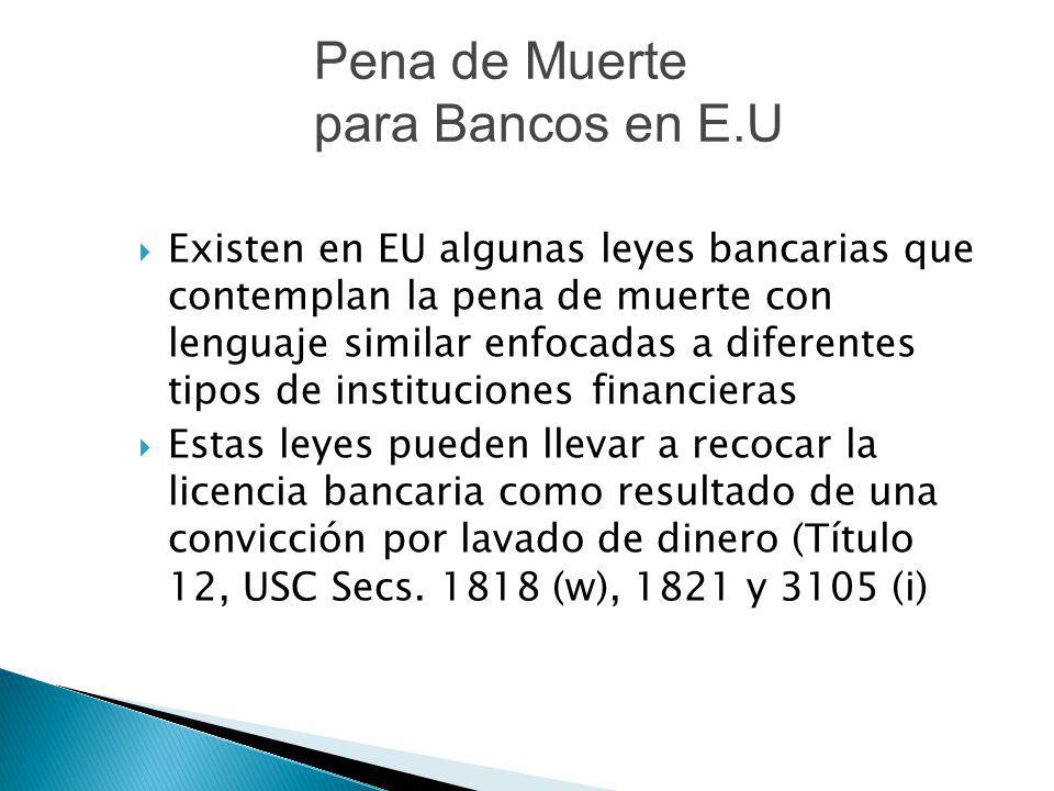 Pena de Muerte para Bancos en E.U
