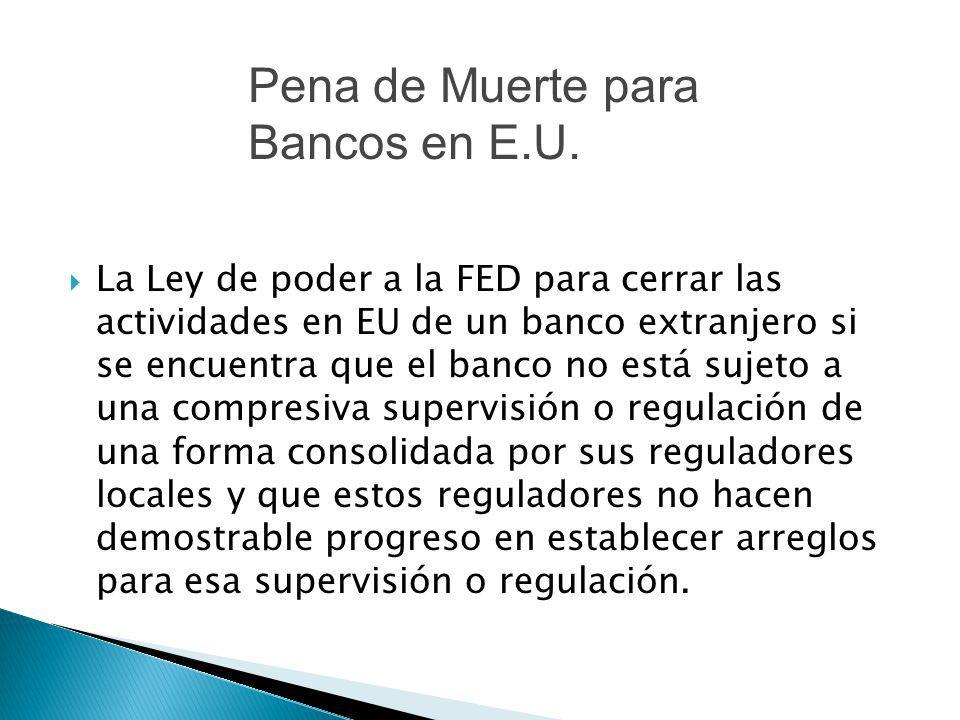 Pena de Muerte para Bancos en E.U.
