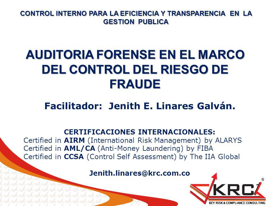 AUDITORIA FORENSE EN EL MARCO DEL CONTROL DEL RIESGO DE FRAUDE