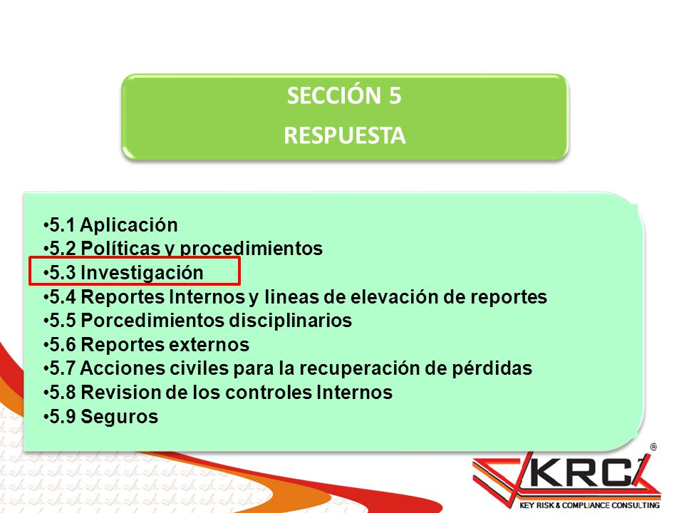 SECCIÓN 5 RESPUESTA 5.1 Aplicación 5.2 Políticas y procedimientos