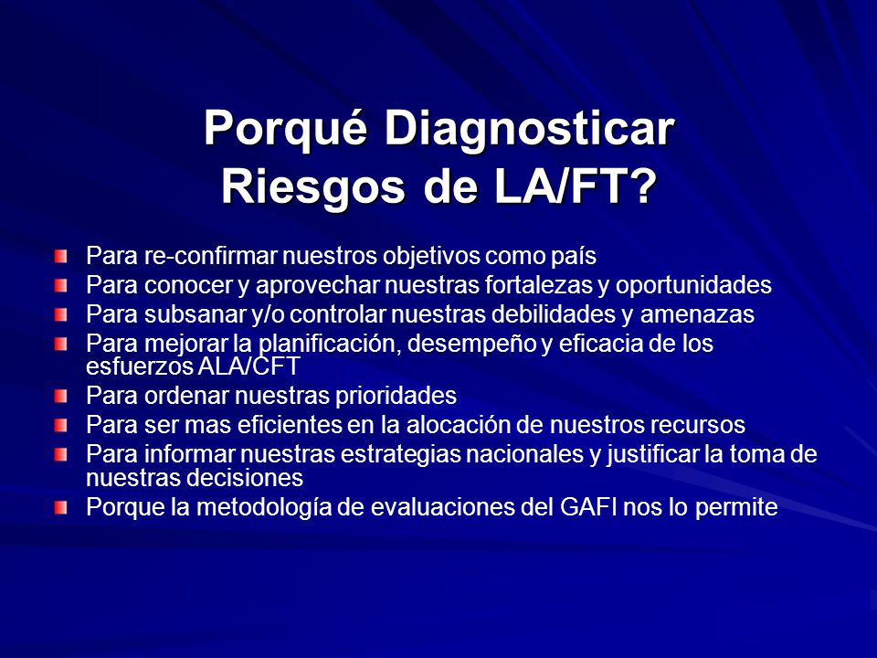 Porqué Diagnosticar Riesgos de LA/FT