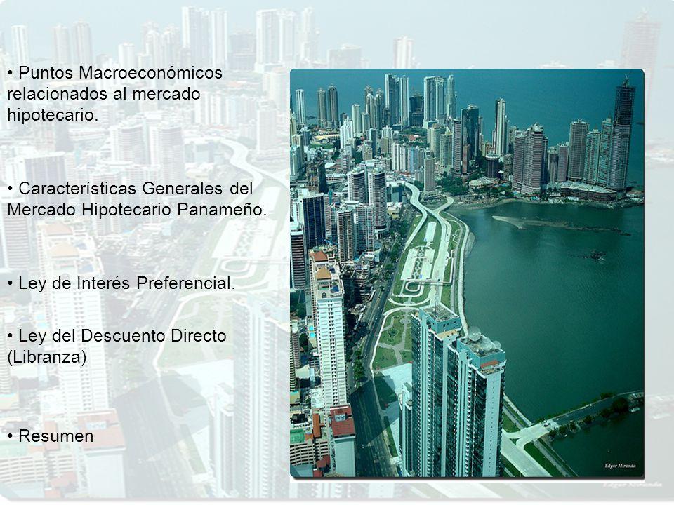 Puntos Macroeconómicos relacionados al mercado hipotecario.