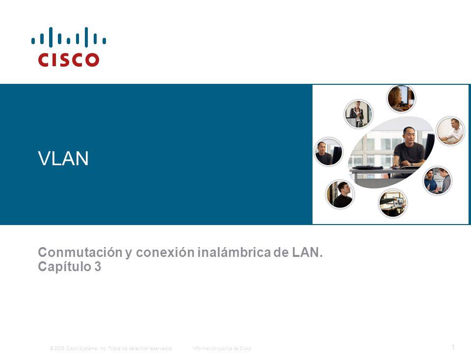 Conmutación y conexión inalámbrica de LAN. Capítulo 3