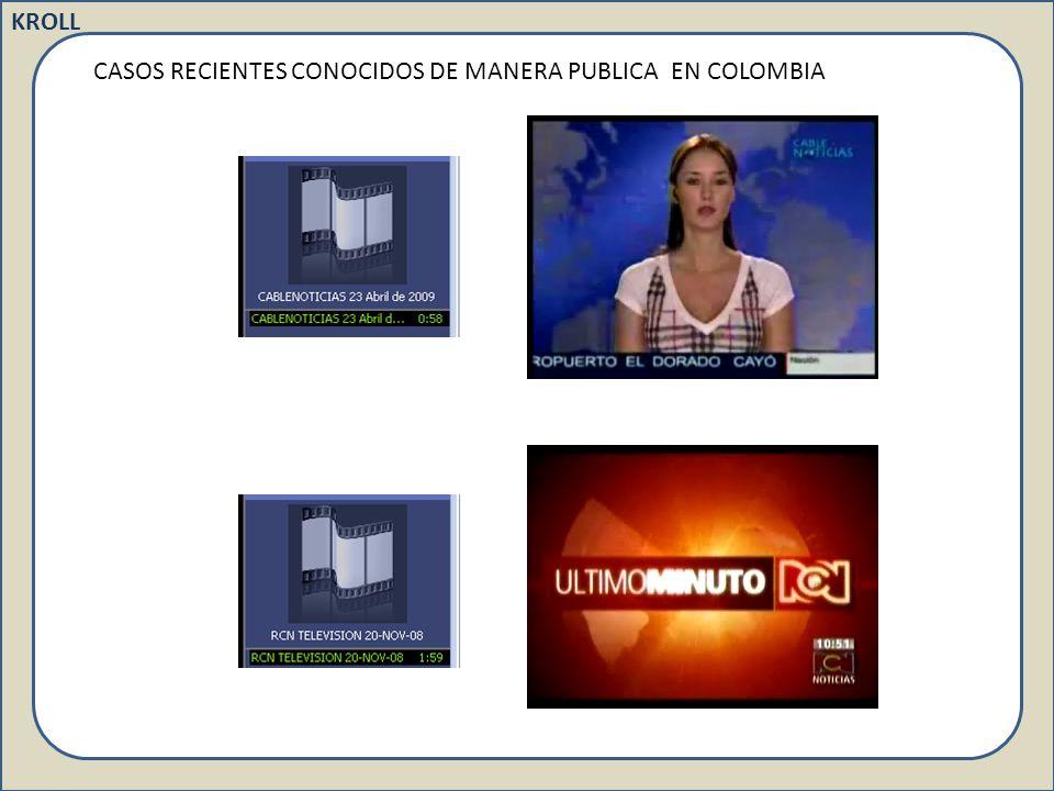 CASOS RECIENTES CONOCIDOS DE MANERA PUBLICA EN COLOMBIA