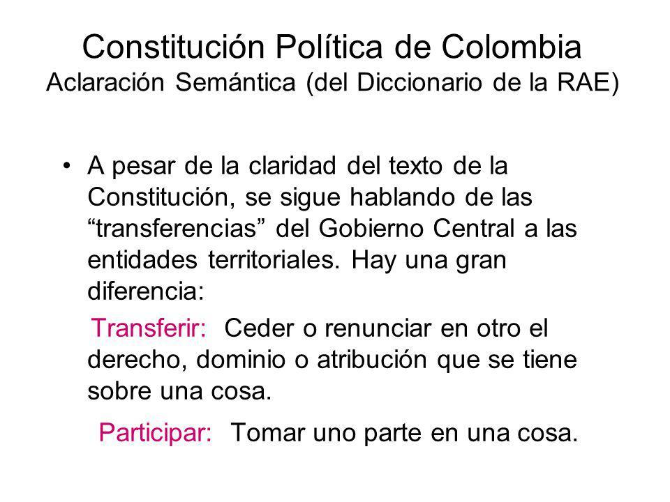Constitución Política de Colombia Aclaración Semántica (del Diccionario de la RAE)