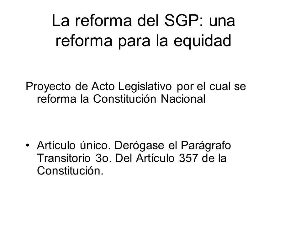 La reforma del SGP: una reforma para la equidad