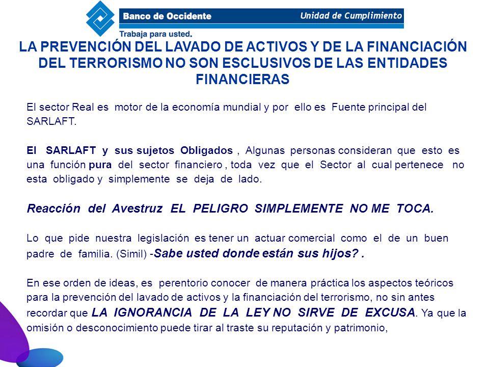 LA PREVENCIÓN DEL LAVADO DE ACTIVOS Y DE LA FINANCIACIÓN DEL TERRORISMO NO SON ESCLUSIVOS DE LAS ENTIDADES FINANCIERAS
