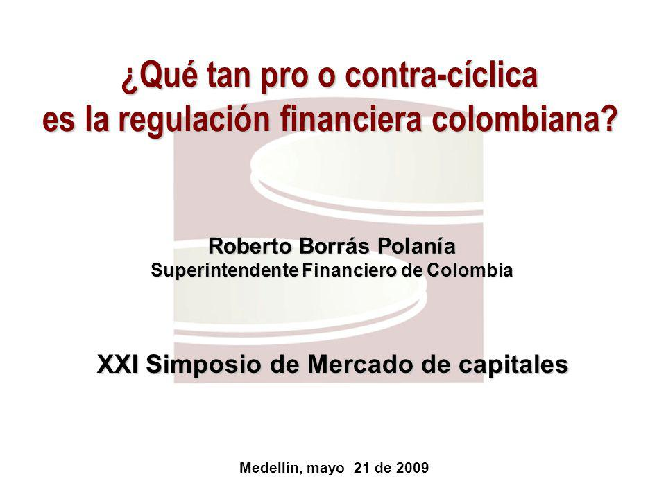 ¿Qué tan pro o contra-cíclica es la regulación financiera colombiana