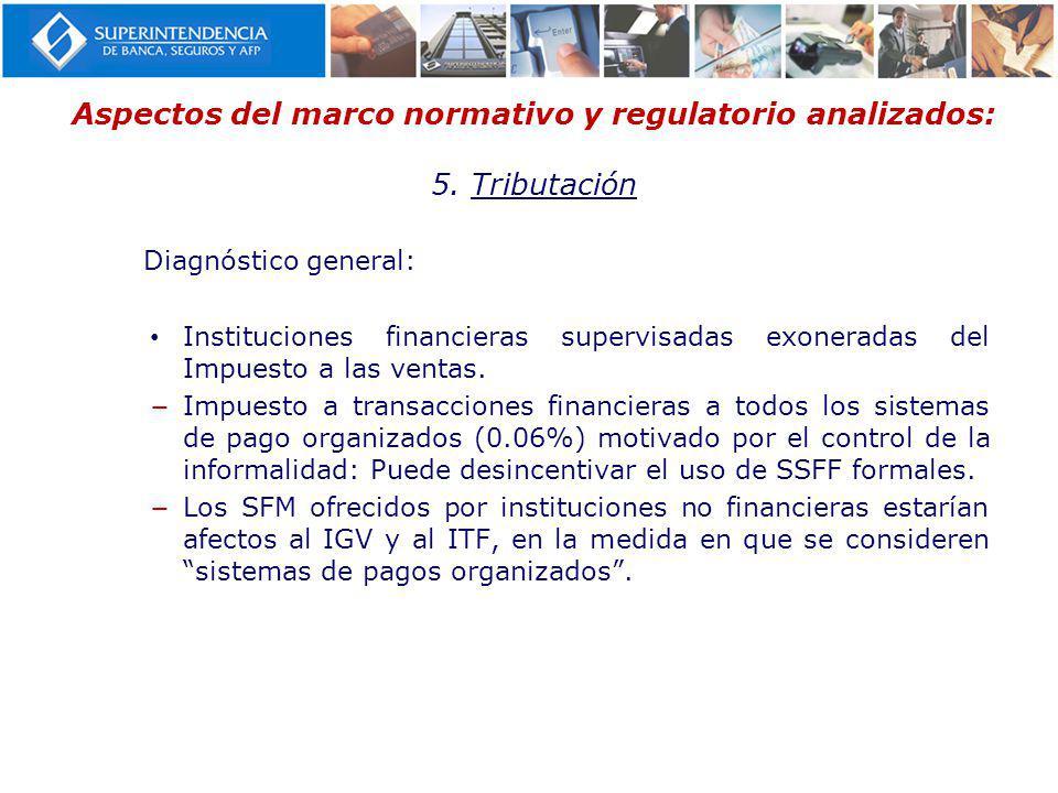 Aspectos del marco normativo y regulatorio analizados: 5. Tributación