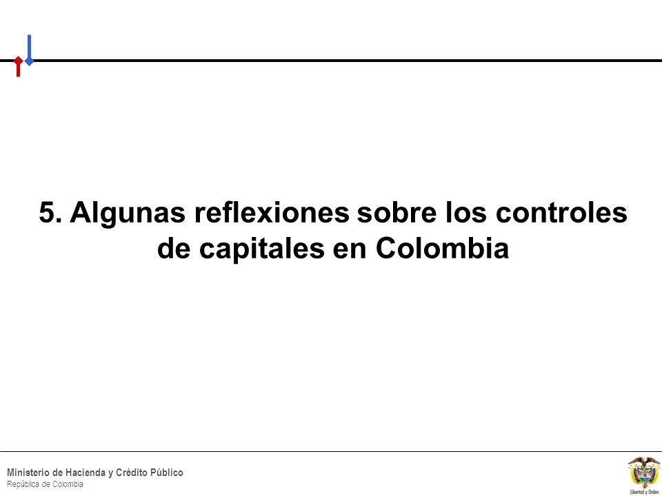 5. Algunas reflexiones sobre los controles de capitales en Colombia