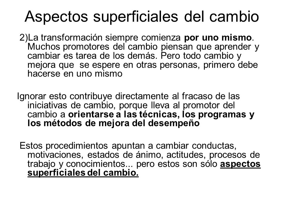 Aspectos superficiales del cambio
