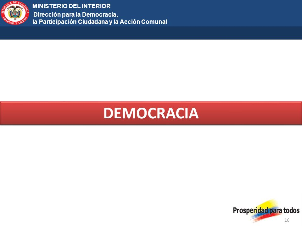 DEMOCRACIA MINISTERIO DEL INTERIOR Dirección para la Democracia,