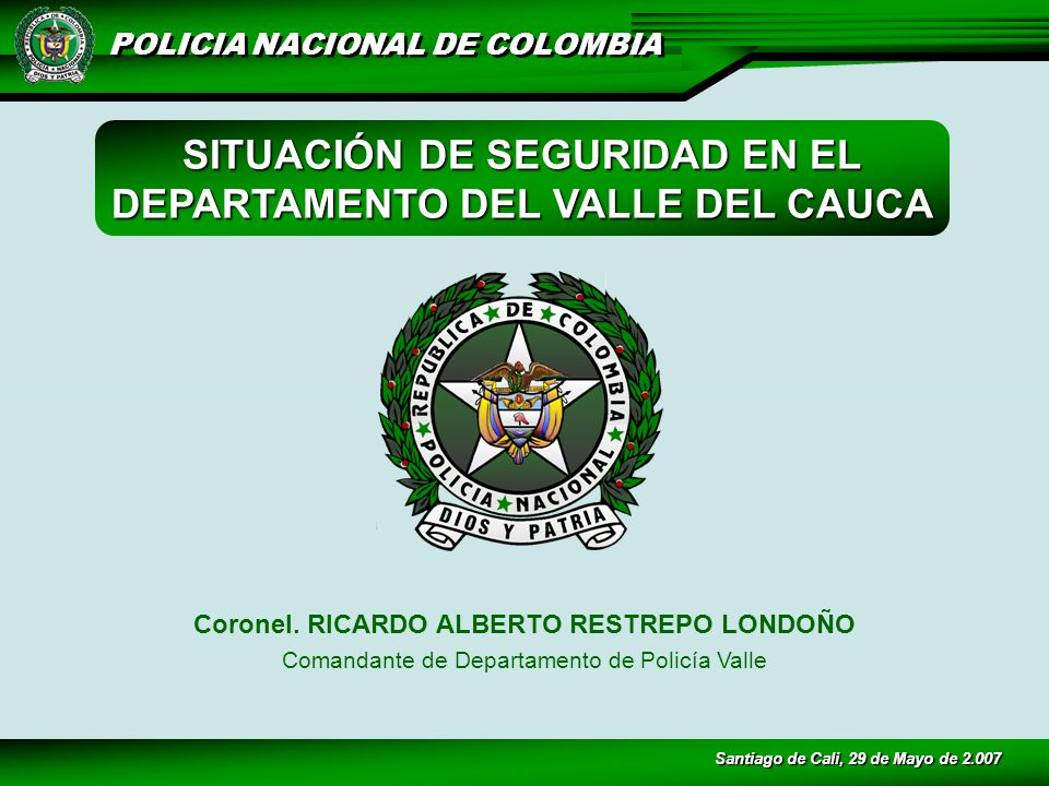 SITUACIÓN DE SEGURIDAD EN EL DEPARTAMENTO DEL VALLE DEL CAUCA