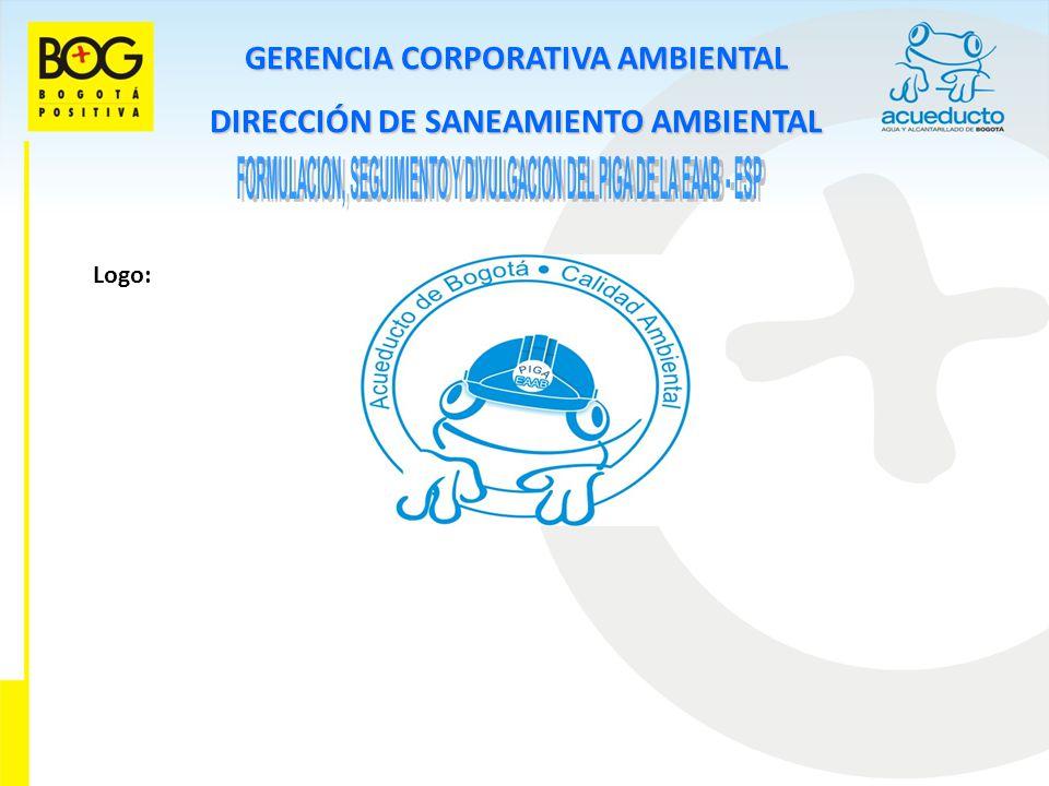 FORMULACION, SEGUIMIENTO Y DIVULGACION DEL PIGA DE LA EAAB - ESP