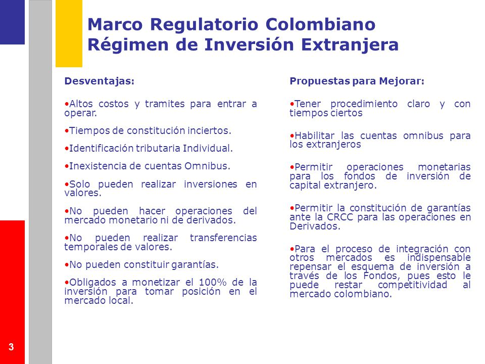 Marco Regulatorio Colombiano Régimen de Inversión Extranjera