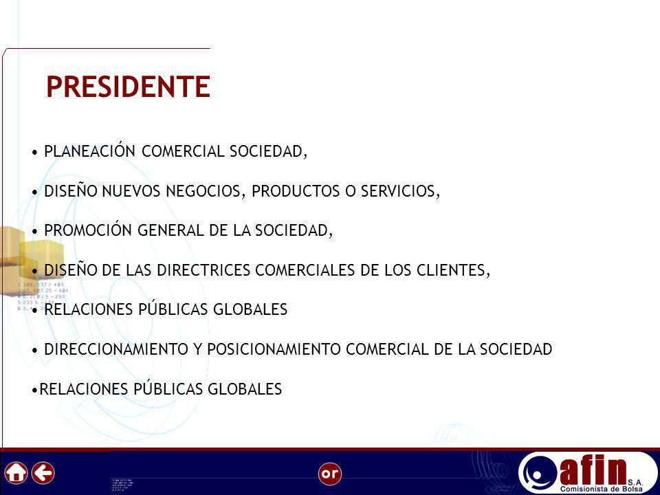 PRESIDENTE PLANEACIÓN COMERCIAL SOCIEDAD,