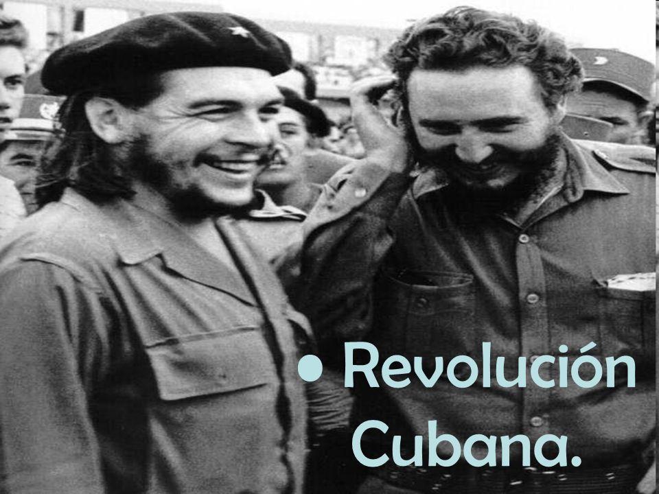 • Revolución Cubana.