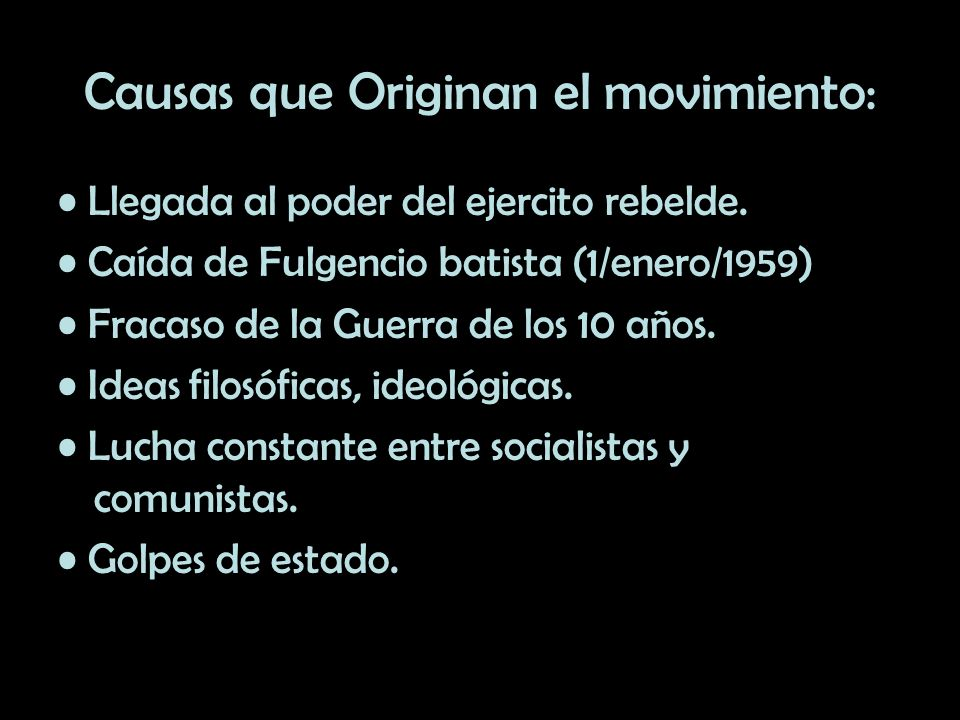 Causas que Originan el movimiento: