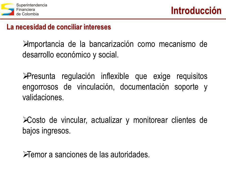 Introducción La necesidad de conciliar intereses. Importancia de la bancarización como mecanismo de desarrollo económico y social.