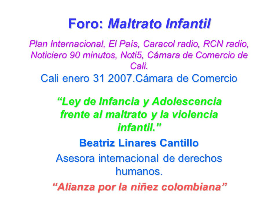 Beatriz Linares Cantillo Alianza por la niñez colombiana