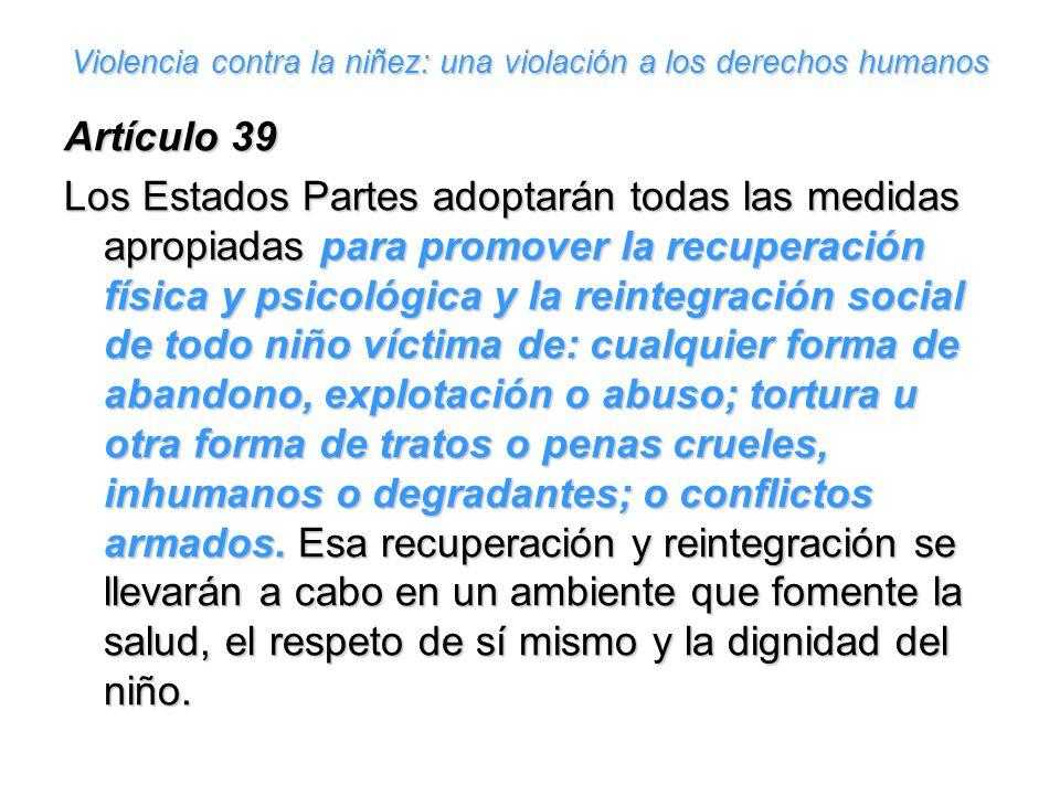Violencia contra la niñez: una violación a los derechos humanos